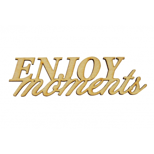 "Inscription ""Enjoy moments"""